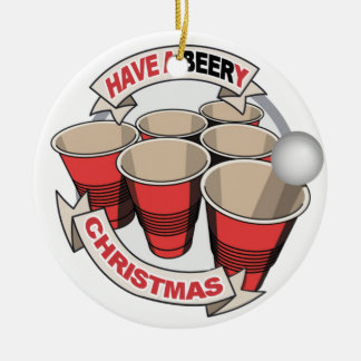 Have a Beery Christmas Beer Pong Christmas Ornament