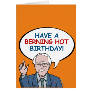 Have a Berning Hot Birthday Greeting Card