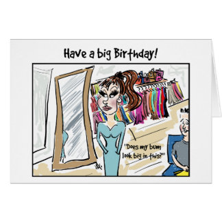 Have a big Birthday! Card