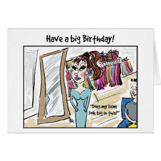 Have a big Birthday! Greeting Card