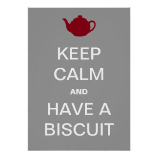 Have A Biscuit! Posters