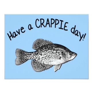 HAVE A CRAPPIE DAY 11 CM X 14 CM INVITATION CARD