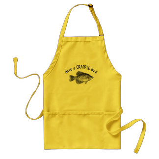 HAVE A CRAPPIE DAY - CRAPPIE FISHING APRONS