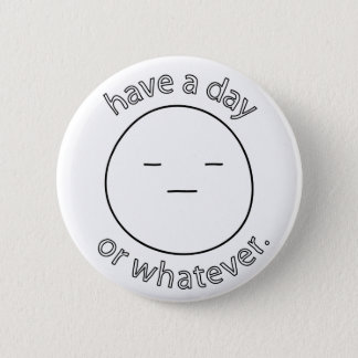 have a day button