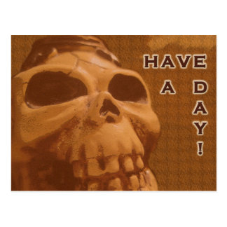 Have A Day (Caramel skull) Postcard