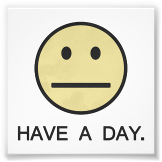 Have a Day Smiley Face Photo Art