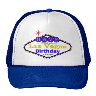 Have A Fabulous Las Vegas Birthday Cap! Hat