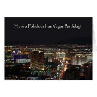 Have a Fabulous Las Vegas Birthday! Card