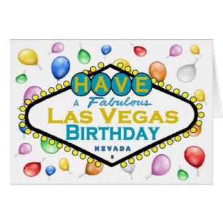 Have A Fabulous Las Vegas Birthday Card! Greeting Card