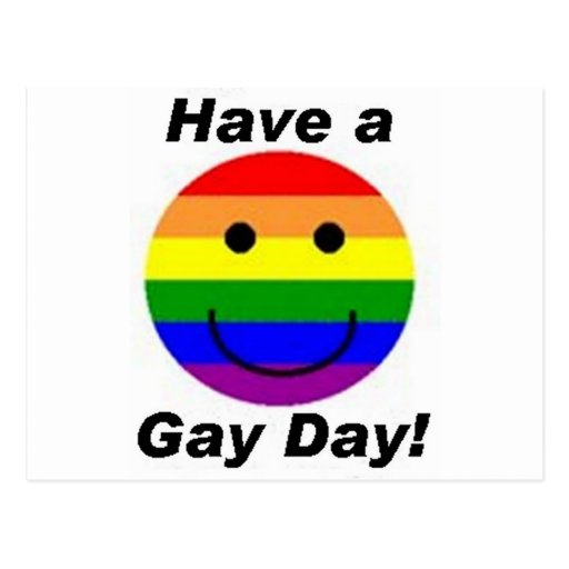 Have A Gay Day! Postcard