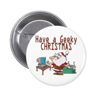 have a geeky christmas santa computer tech 6 cm round badge