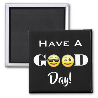 """Have A Good Day"" Emojis Magnet"