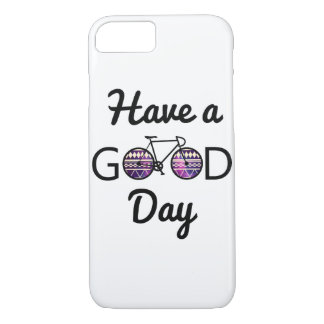 Have a good day iPhone 7 case