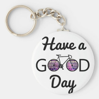 Have a good day keychain