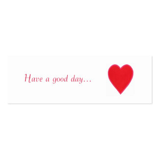 Have a good day.., red heart gift, give away cards business card template