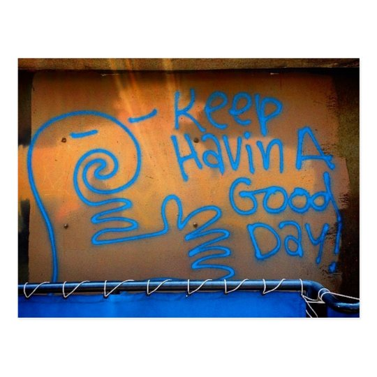 Have a Good Day street art postcard