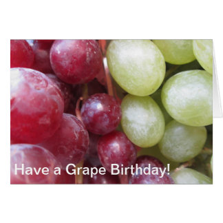 Have a Grape Birthday Card