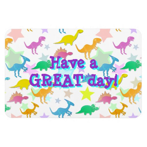 Have a Great Day Cute Dinosaurs Pattern Magnet