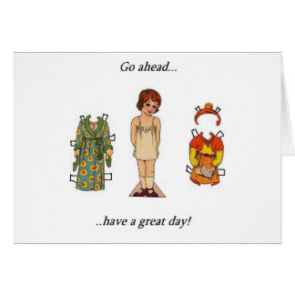 Have A Great Day! Greeting Cards
