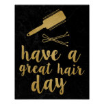 Have a Great Hair Day Gold Poster
