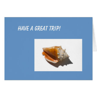 Have a Great Trip! Card