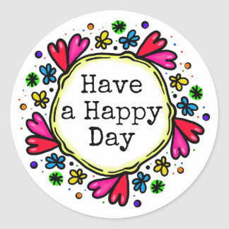 Have a Happy Day Positive Thinking Stickers