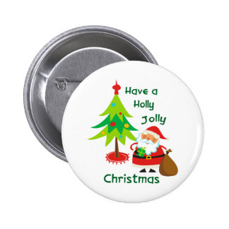 Have A Holly Jolly Christmas 6 Cm Round Badge