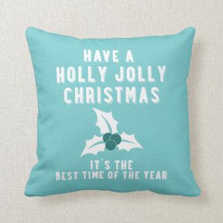 Have a Holly Jolly Christmas | Blue Throw Pillows