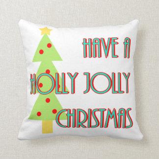 have a holly jolly christmas mid century modern throw pillow