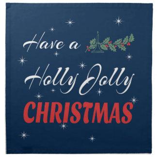 Have a Holly Jolly Christmas Napkin