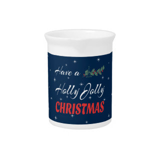 Have a Holly Jolly Christmas Pitcher