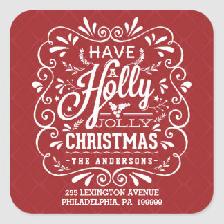 Have A Holly Jolly Christmas Red Return Address Square Sticker