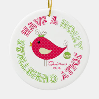 Have A Holly Jolly Christmas Round Ceramic Decoration