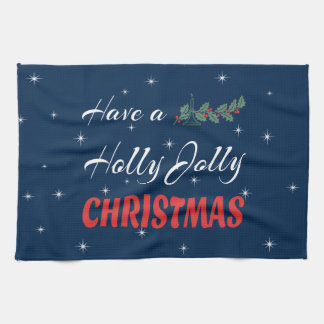Have a Holly Jolly Christmas Tea Towel