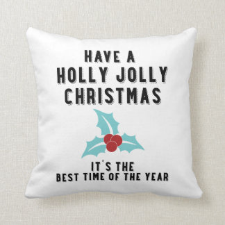 Have a Holly Jolly Christmas | White Pillows