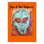 Have a Hot Halloween ! Card