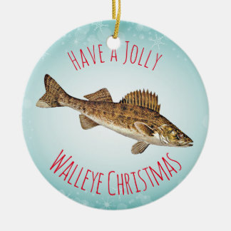"""Have a Jolly Walleye Christmas"" Christmas Ornament"