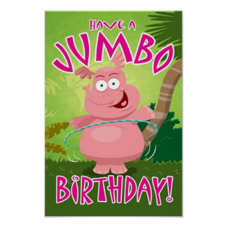 Have a Jumbo Birthday Poster