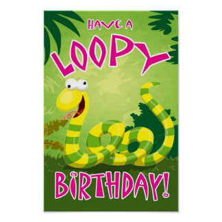 Have a Loopy Birthday Poster
