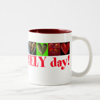 Have a lovely day! mug