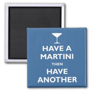 Have a Martini Square Magnet