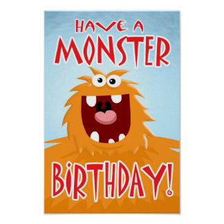 HAVE A MONSTER BIRTHDAY! Poster