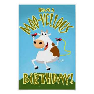 Have a Moo-Vellous Birthday Posters