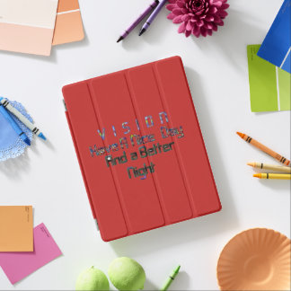 Have a Nice Day & a better Vision iPad Smart Cover