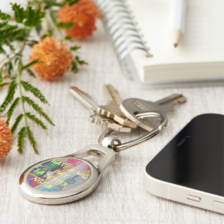 Have a Nice Day and a Better Night Key Ring
