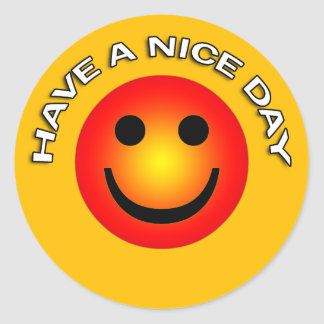HAVE A NICE DAY CLASSIC ROUND STICKER
