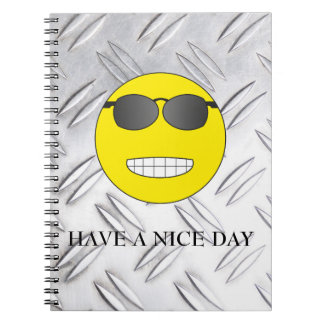 Have A nice day Notebooks
