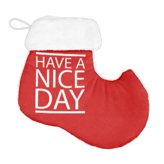 Have a Nice Day - Red Design Elf Christmas Stocking
