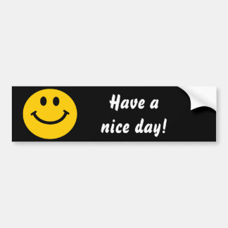 Have a nice day Smiley Bumper sticker