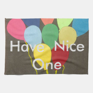 Have  a Nice One; Birthday Create Your Own Tea Towel